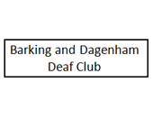Barking and Dagenham Deaf Club  - Barking and Dagenham Deaf Club