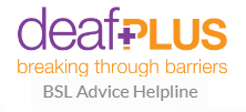 BSL Advice Helpline  - BSL Advice Helpline