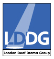 London Deaf Drama Group  - London Deaf Drama Group