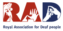 Royal Association for Deaf People  - Royal Association for Deaf People