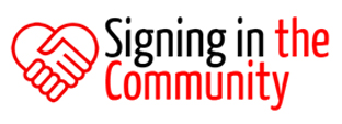 Signing in the Community  - Signing in the Community