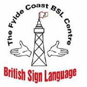 The Fylde Coast BSL Centre - The Fylde Coast BSL Centre