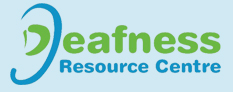 Deafness Resource Centre - Deafness Resource Centre